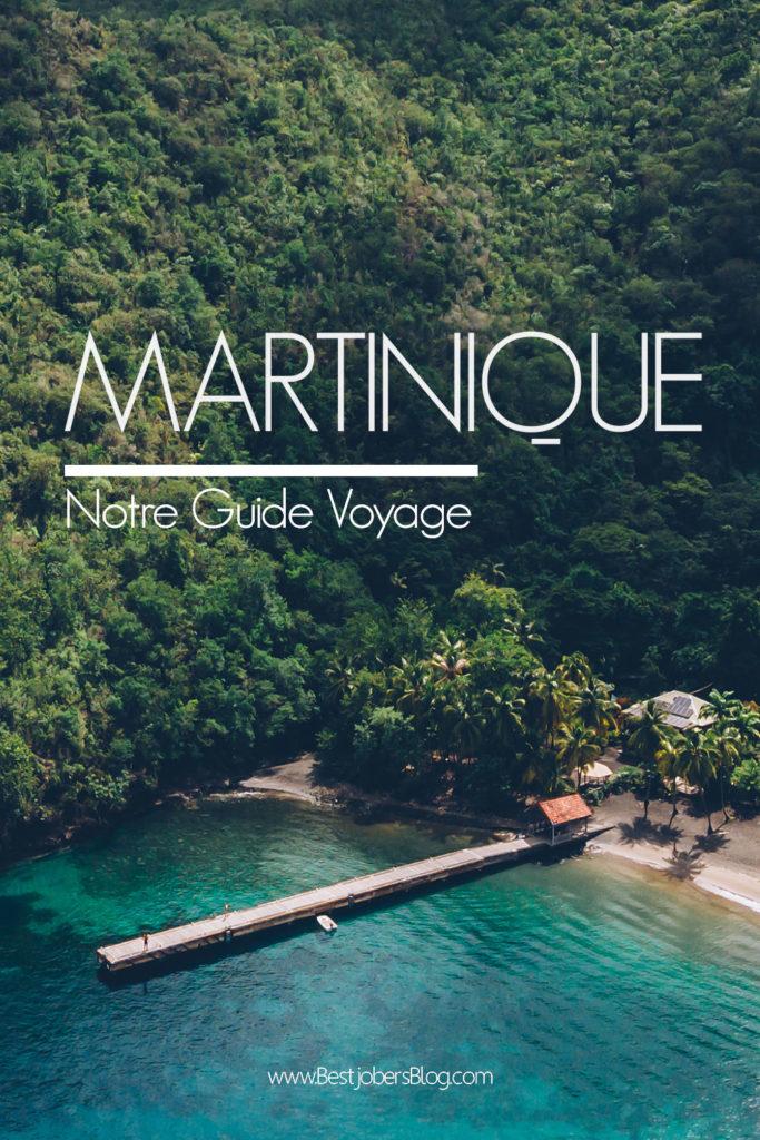 Martinique, guide de voyage