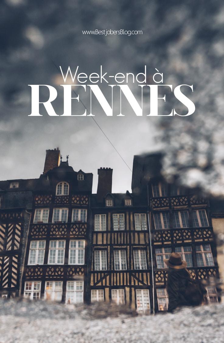 Que faire à Rennes en un weekend?