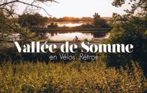 VOYAGE A VELO SUR LA VELOROUTE V30 VALLEE DE SOMME